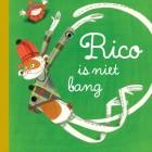 Rico is niet bang